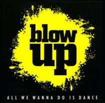 blow up, All we wanna do is dance, Promotion-CD/Compilation, blow up/Intercord, Stuttgart